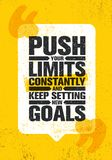 Push Your Limits Constantly And Keep Settings New Goals. Inspiring Creative Motivation Quote Poster Template Royalty Free Stock Image