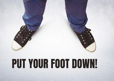 Free Put Your Foot Down Text And Black Shoes On Feet With Grey Background Royalty Free Stock Photo - 97788055