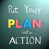 Put your plan into action. Words on blackboard Stock Images