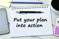 Put your plan into action words Royalty Free Stock Photos