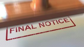 Putting FINAL NOTICE rubber stamp on the paper. 3D rendering. Putting FINAL NOTICE rubber stamp on the paper. 3D Royalty Free Stock Photo