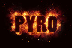 Pyro text flame flames burn burning hot explosion Royalty Free Stock Image