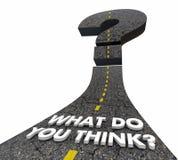Qué usted piensan la pregunta Mark Road Words Imagen de archivo