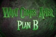 Qué viene después de concepto del plan B fotografía de archivo