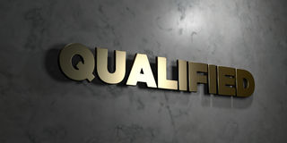 Qualified - Gold sign mounted on glossy marble wall  - 3D rendered royalty free stock illustration Stock Image