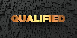 Qualified - Gold text on black background - 3D rendered royalty free stock picture Royalty Free Stock Photo
