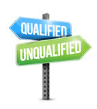 Qualified, unqualified road sign illustration. Design over a white background Royalty Free Stock Photo