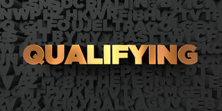 Qualifying - Gold text on black background - 3D rendered royalty free stock picture Royalty Free Stock Image