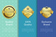 Quality Brand Exclusive Brand Best Choice Labels. Quality brand 100 exclusive brand best choice golden seals gold emblems. Vector approval stamps high quality Royalty Free Stock Images