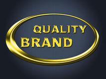 Quality Brand Sign Represents Company身分和广告 库存照片