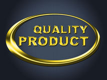 Quality Product Sign Shows Perfection Check And Guarantee Royalty Free Stock Photography