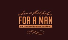Quando un flirt pesca per un uomo, pesca soltanto per lo sport illustrazione di stock