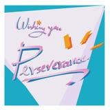 ` Que le desea la tarjeta de felicitación de la cita del ` de la perseverencia ilustración del vector