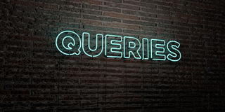QUERIES -Realistic Neon Sign on Brick Wall background - 3D rendered royalty free stock image. Can be used for online banner ads and direct mailers stock illustration