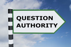 Question Authority concept. 3D illustration of QUESTION AUTHORITY script on road sign Stock Photo