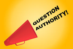 Question Authority! concept. 3D illustration of QUESTION AUTHORITY! title flowing from a loudspeaker Royalty Free Stock Image