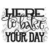 Qui per cuocere il vostro giorno - frase d'iscrizione disegnata a mano di citazione del forno per il interrior ed annunciare prog illustrazione vettoriale