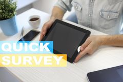 Quick survey text on virtual screen. Feedback and customers testimonials. Business internet and technology concept. Quick survey text on virtual screen royalty free stock images