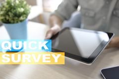 Quick survey text on virtual screen. Feedback and customers testimonials. Business internet and technology concept. Quick survey text on virtual screen stock image
