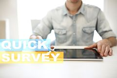 Quick survey text on virtual screen. Feedback and customers testimonials. Business internet and technology concept. Quick survey text on virtual screen royalty free stock photography