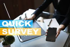Quick survey text on virtual screen. Feedback and customers testimonials. Business internet and technology concept. Quick survey text on virtual screen stock photo