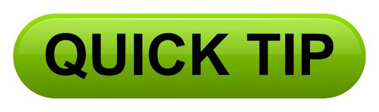 Quick tip green button help and suggestion concept. Vector illustration of quick tip green button help and suggestion concept on white background Stock Photo