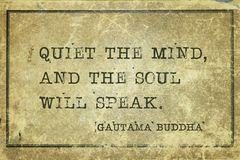 Quiet mind Buddha. Quiet the mind, and the soul will speak - famous quote of Gautama Buddha printed on grunge vintage cardboard vector illustration