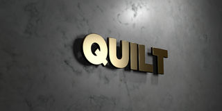 Quilt - Gold sign mounted on glossy marble wall  - 3D rendered royalty free stock illustration. This image can be used for an online website banner ad or a Stock Photos
