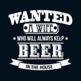 Quiso a una esposa que mantendrá siempre la cerveza el tipo de la camiseta de la casa stock de ilustración