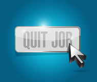 Quit job button sign concept Stock Images