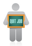 Quit job chalkboard sign concept Royalty Free Stock Photo