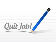 Quit job message sign illustration design Stock Images