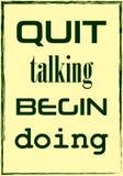 Quit parlant faire Begin Citation de motivation illustration stock