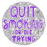 Quit que fuma o muere el intentar stock de ilustración