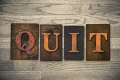 Quit Wooden Letterpress Theme Royalty Free Stock Photography