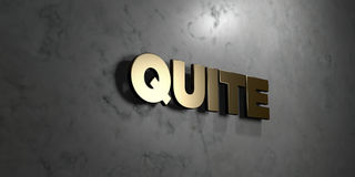 Quite - Gold sign mounted on glossy marble wall  - 3D rendered royalty free stock illustration. This image can be used for an online website banner ad or a Stock Photo