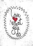 quote Влюбленность чего вы делаете Стоковые Фото