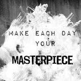 Quote art - make each day your masterpiece Royalty Free Stock Photography