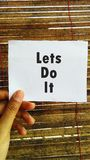 Inspiring Creative Motivation.Quotes of the day: Lets do it. Lets do it. Inspiring Creative Motivation. Quote Background. Quote of the day stock image