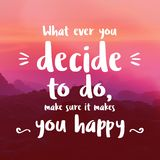 Quote. Best happiness and motivational quotes and sayings about life, success, wisdom, uplifting, empowering, goals and education. stock image