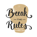Quote Break The Rules. Handwritten lettering. Royalty Free Stock Image