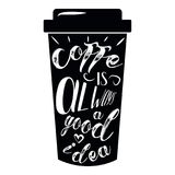 Quote coffee cup typography take away to go. Calligraphy style. Shop promotion motivation. Graphic design lifestyle lettering. Ske Stock Images