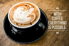 Quote with coffee. On wood background stock images