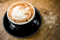 Quote with coffee. On wood background stock photo