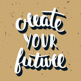 Quote Create Your Future. Handwritten lettering. Royalty Free Stock Image