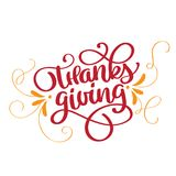 Quote Happy Thanksgiving calligraphy lettering text. Hand drawn Thanksgiving Day typography poster icon logo or badge. Vector vintage style stock illustration