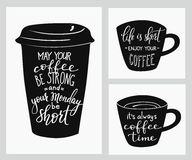 Quote lettering on coffee cup shape Royalty Free Stock Image