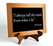 Quote about lie and truth. Wooden stand with quote about lie and truth by Al Pacino as the concept of counteracting against fake news stock photography
