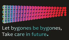 Quote of life, Let bygones be bygones, takecare in future. Vetor file, Easy to editable text. Quote of life, Let bygones be bygones, take care in future. Vetor royalty free illustration