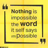 Quote square template. Quote motivational square template. Inspirational quotes box with slogan - Nothing is impossible, the word itself says i am possible Stock Images